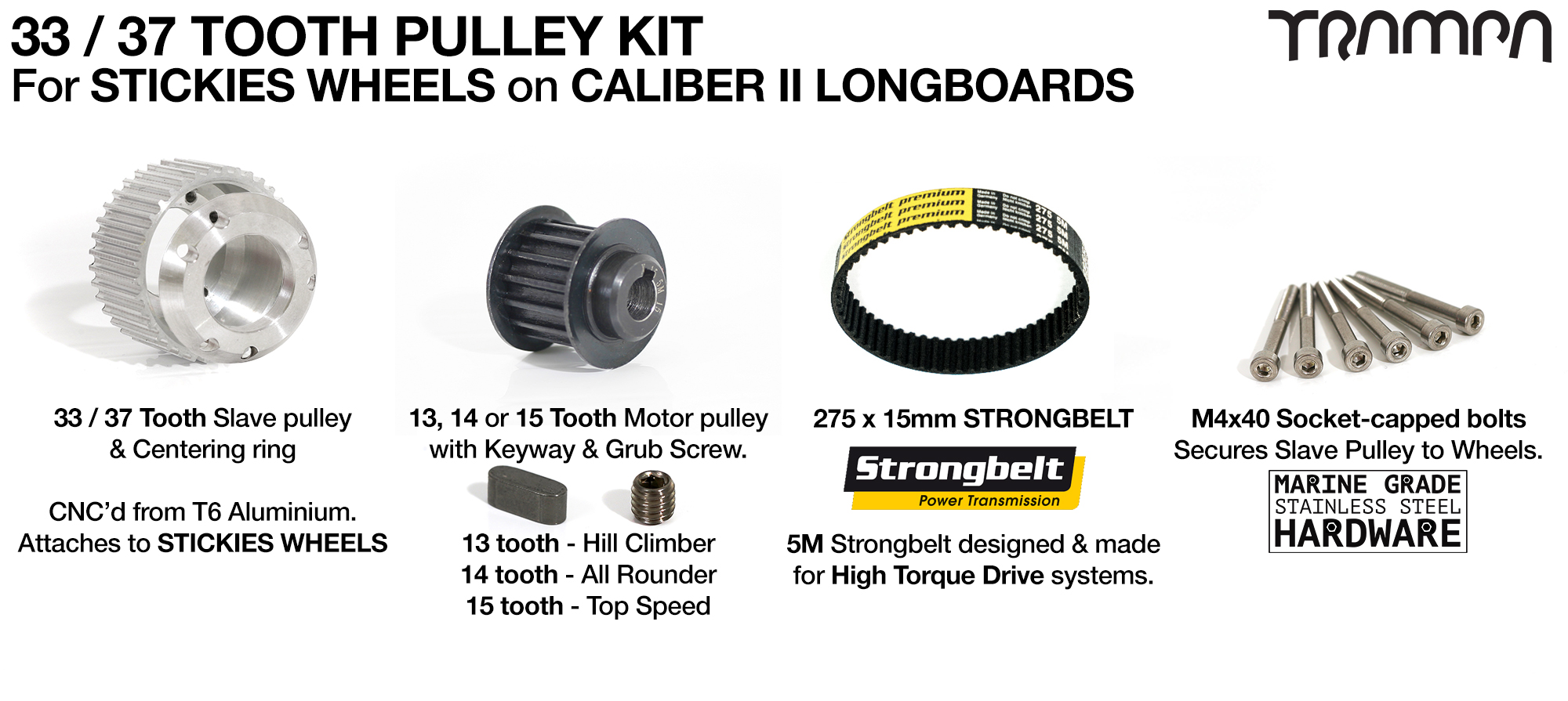 Caliber II Truck Pulley kit with 33 or 37 Tooth Slave & 275 Belt for 83 or 90mm STICKIES Wheels