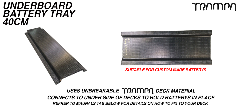 40cm underboard Battery tray £68 (+£48) - OUT OF STOCK