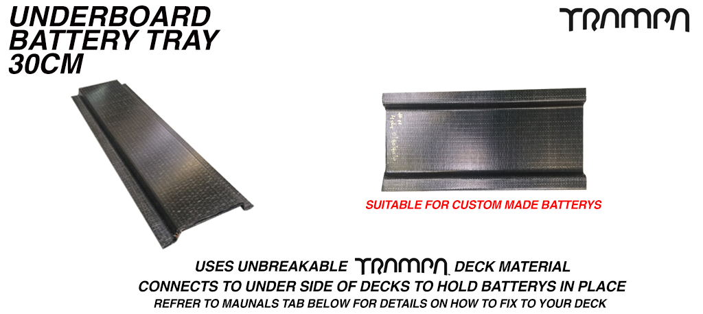 30cm underboard Battery tray £54 (+£34) - OUT OF STOCK