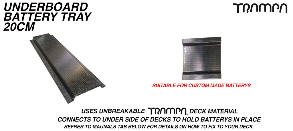 20cm underboard Battery tray £38 (+£18) - OUT OF STOCK