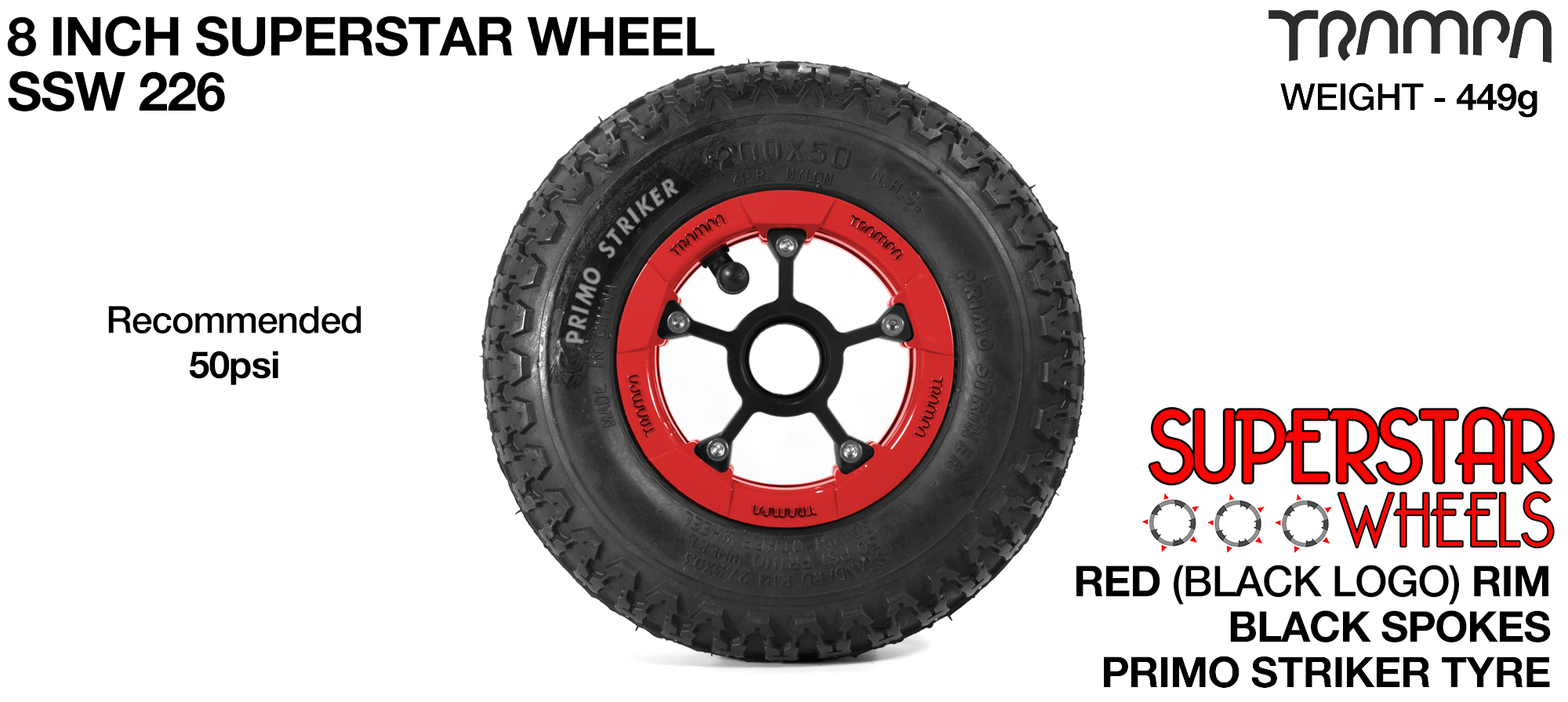 Superstar 8 Inch Wheel - Red Superstar Rim Black Anodised Spokes & Primo Striker 8 Inch Tyre