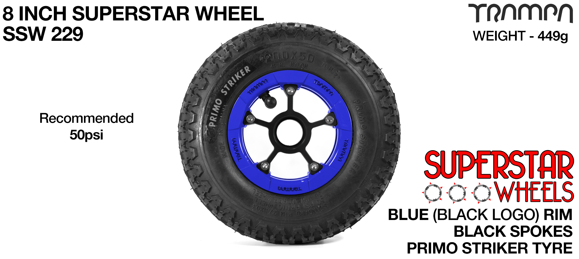 Superstar 8 Inch Wheel - Blue Superstar Rim Black Anodised Spokes & Primo Striker 8 Inch Tyre