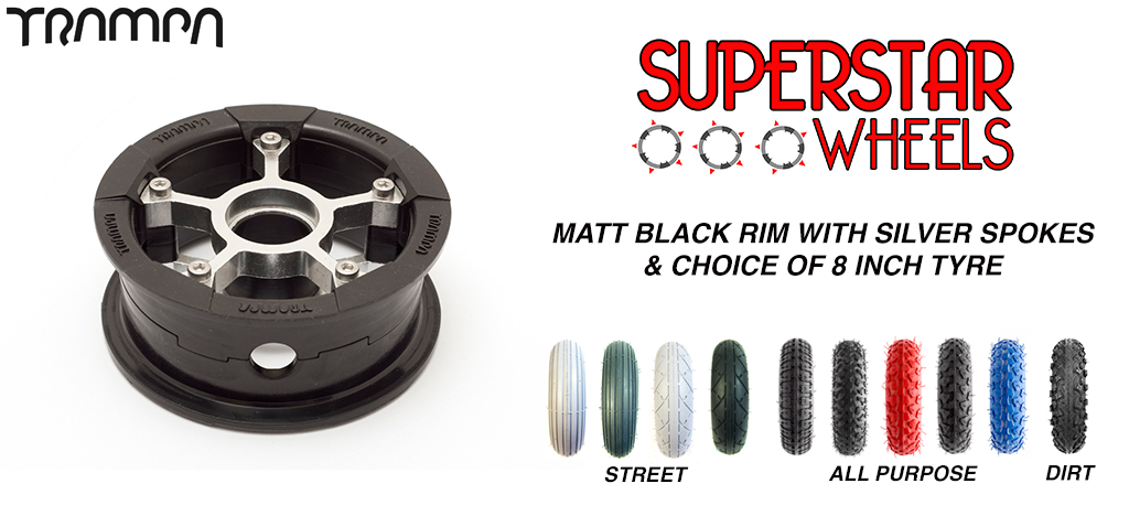 Superstar 8 inch wheel - Matt Black rim SILVER spoke CUSTOM Tyre 8 INCH WHEEL
