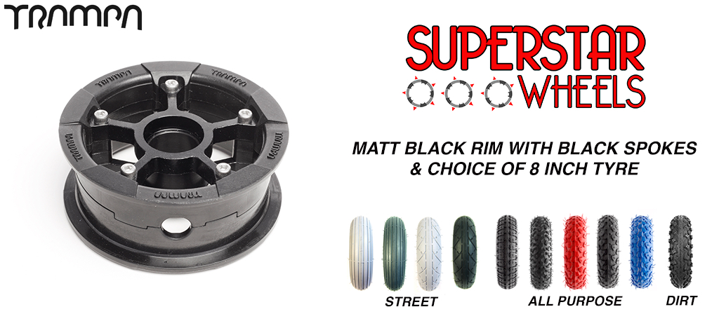 Superstar 8 inch wheel - Matt Black rim BLACK spoke CUSTOM Tyre 8 INCH WHEEL