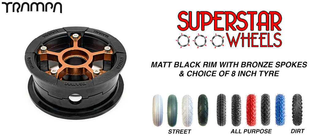 Superstar 8 inch wheel - Matt Black rim BRONZE spoke CUSTOM Tyre 8 INCH WHEEL