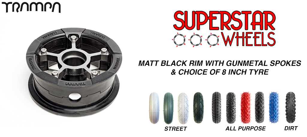Superstar 8 inch wheel - Matt Black rim GUNMETAL spoke CUSTOM Tyre 8 INCH WHEEL
