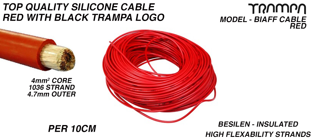 RED Silicon Cable with BLACK TRAMPA logo 4mm Core Top Quality BIAFF electrical Cable price per 10cm