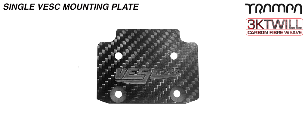 Please supply a SINGLE CARBON vesc mounting plate & Fixing Bolts (+£10) - OUT OF STOCK