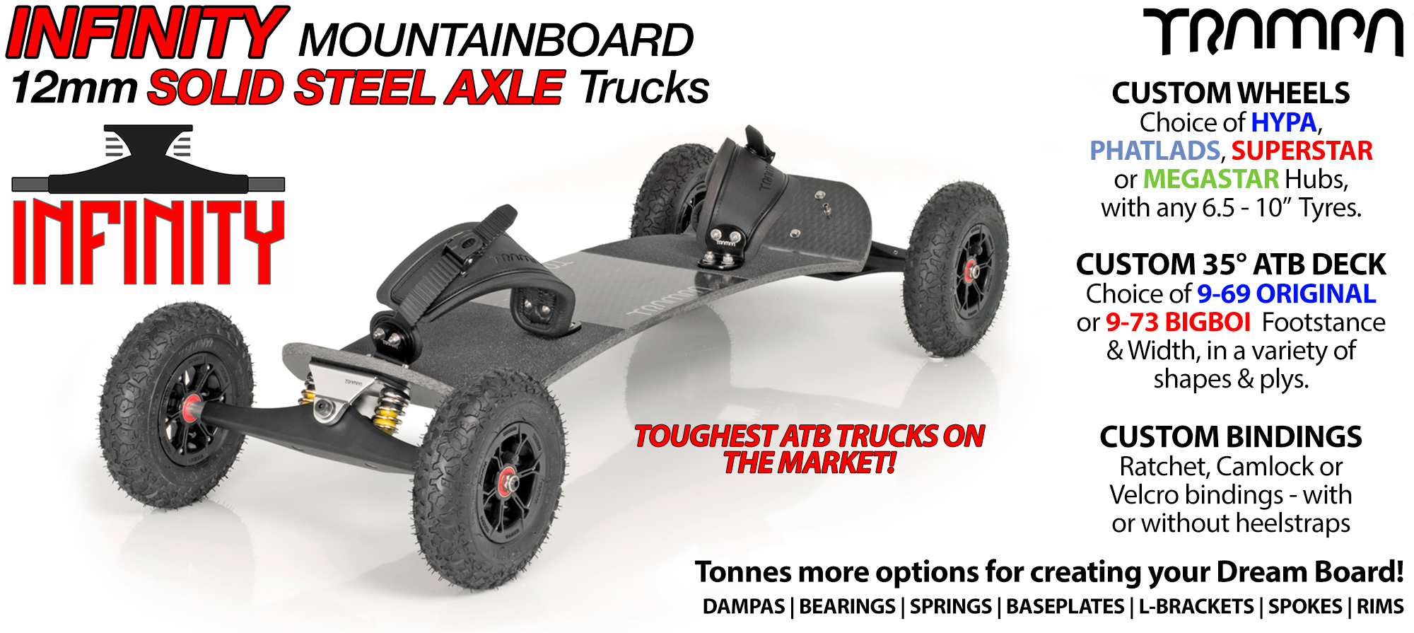 TRAMPA Mountainboard with 12mm SOLID Axle INFINITY Trucks RATCHET Bindings & Custom Wheels