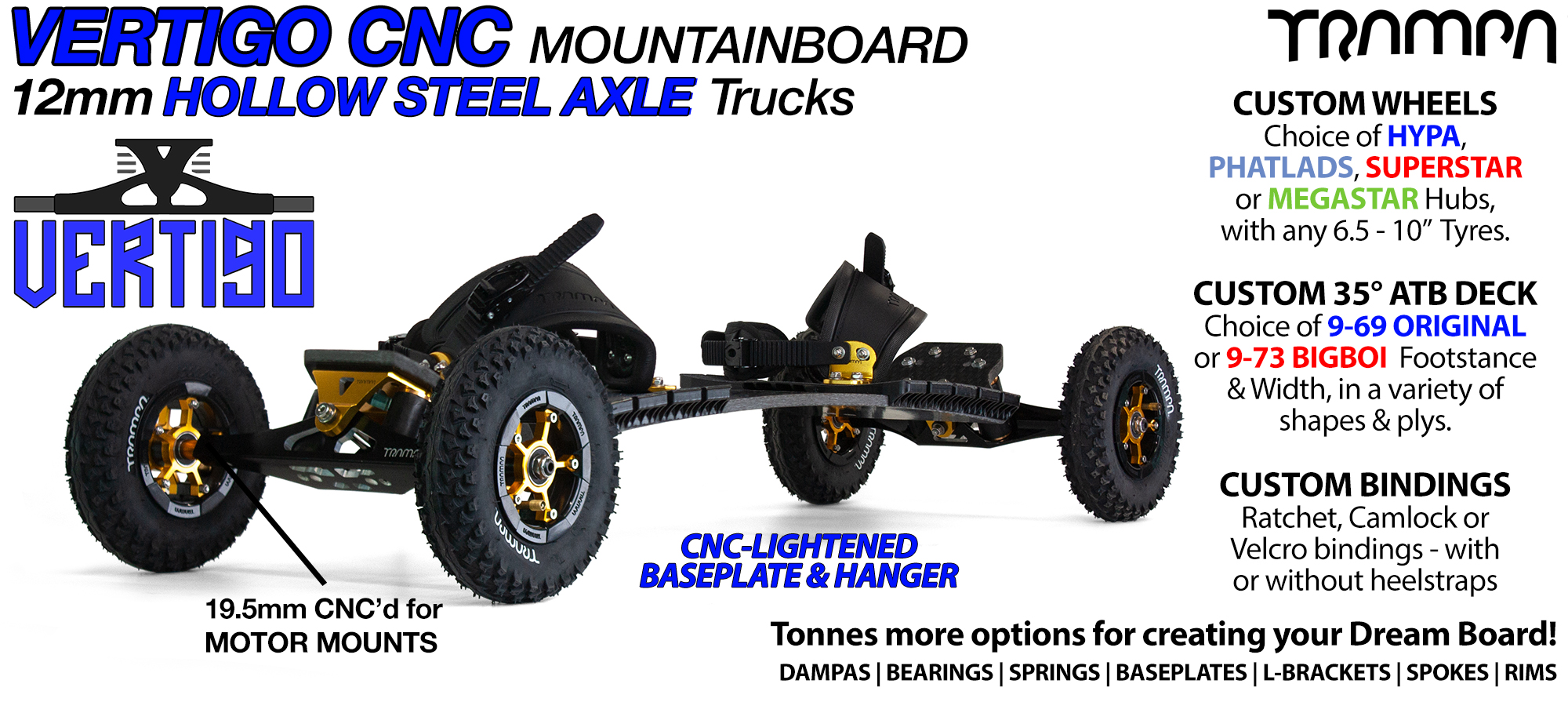 TRAMPA Mountainboard with 12mm HOLLOW Axle VERTIGO Trucks RATCHET Bindings & Custom Wheels