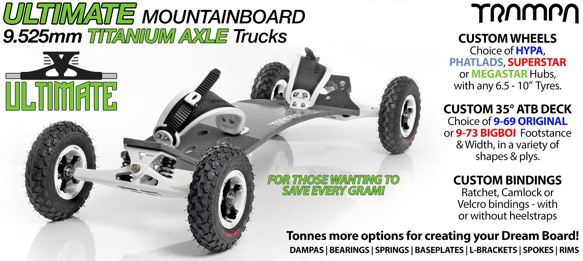 TRAMPA Mountainboard with 9.525mm TITANIUM Axle ULTIMATE Trucks RATCHET Bindings & Custom Wheels