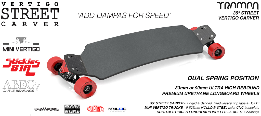 VERTIGO STREET Carveboard - 9.525mm HOLLOW Axle VERTIGO Trucks with Custom STICKIES longboard wheels