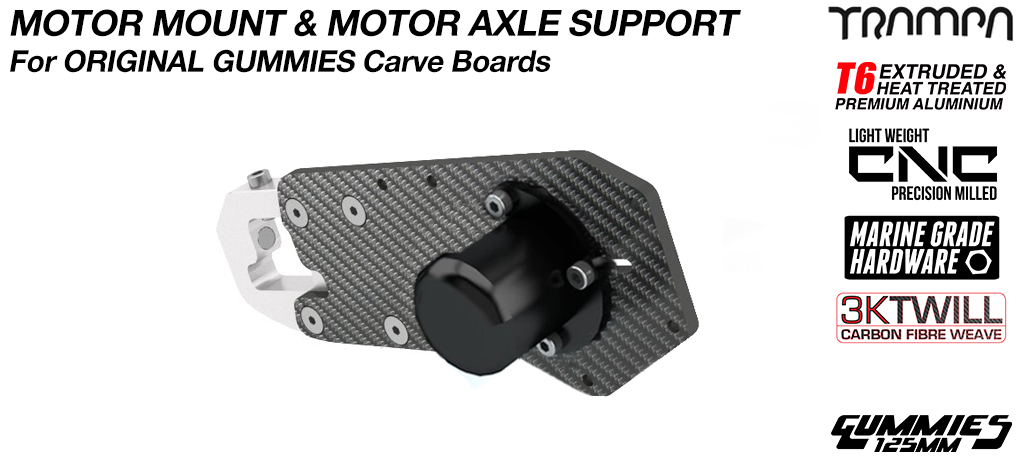 Original GUMMIES Carver Motor Mount with Motor Axle Support kit - SINGLE