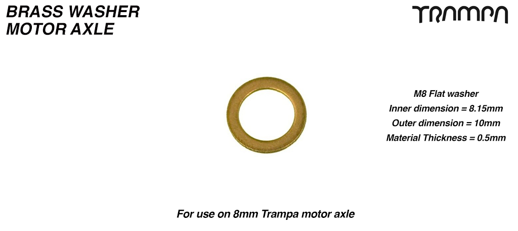 8 x 10 x 0.5mm BRASS Shim Washer Used to take up any tolerance when mounting to motor pulley to the motor shaft