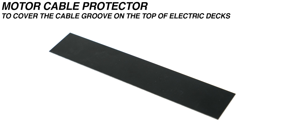 Precision cut glass Fibre Motor Cable Protector Strip for top of Electric Mountainboard Deck