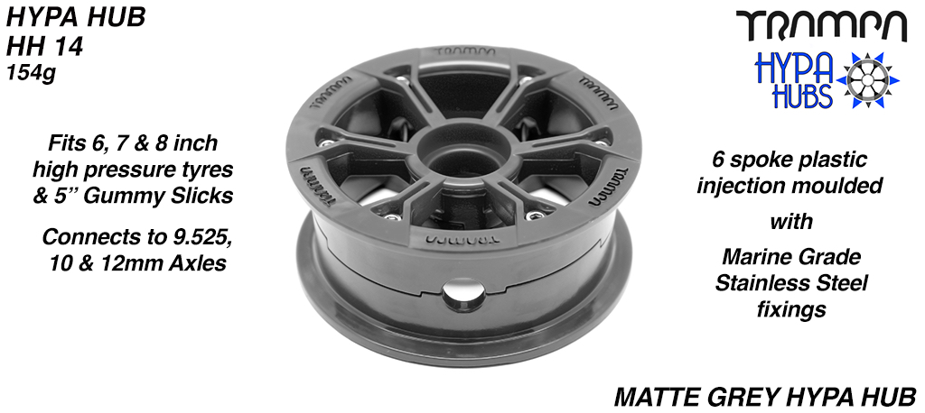Matt GREY HYPA HUB - Including Marine Grade Stainless Steel Nuts & Bolts
