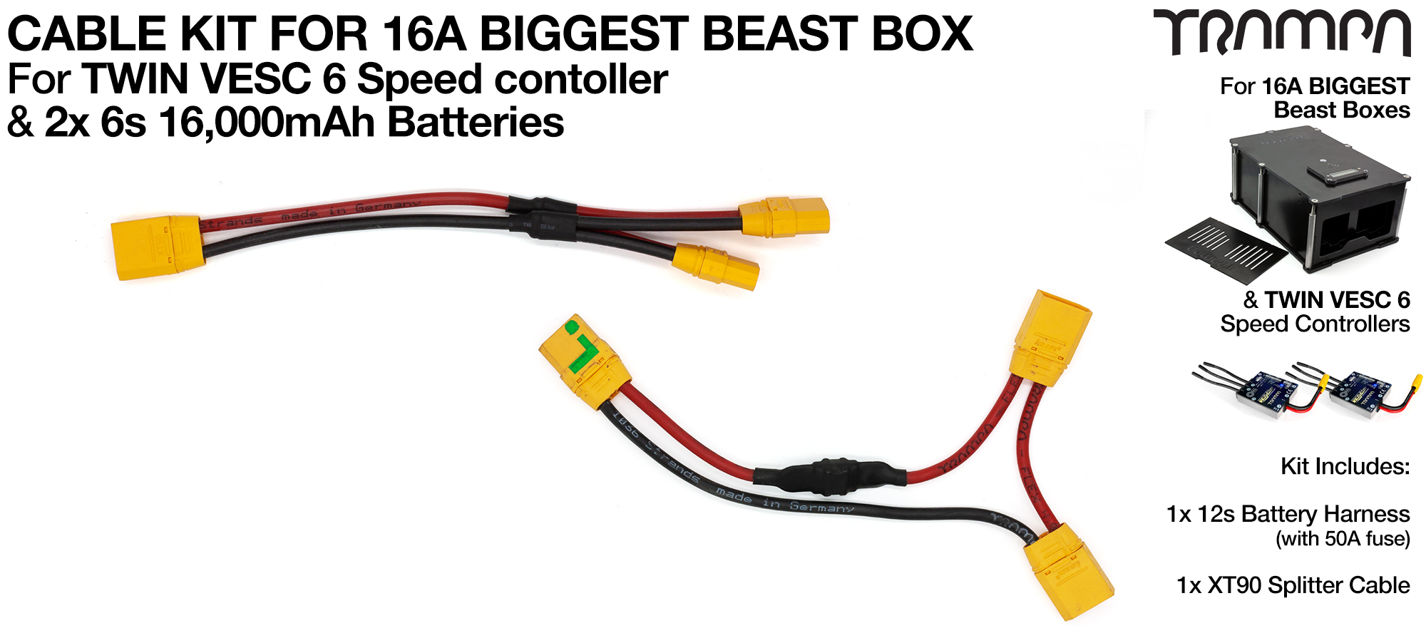 Complete 16A BIGGEST BEST Box Cable Kit for TWIN VESC 6 with 50 Amp Fuse all soldered & heat sealed ready for plug & play use & of course TRAMPA Stamped 1036 strand Silicon coated Cable!