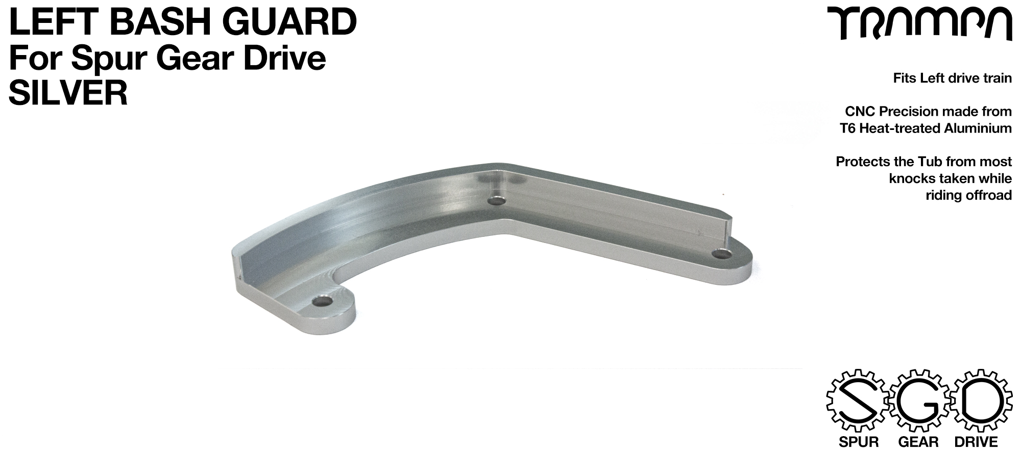 SPUR Gear Drive Bash Guard - LEFT Side - SILVER