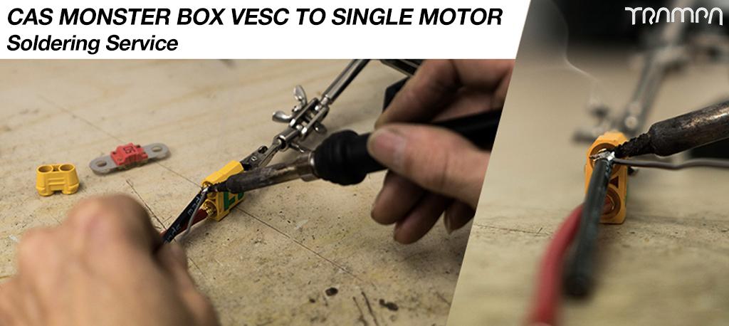 CAS Monster Box VESC to MOTOR Soldering charge - SINGLE MOTOR