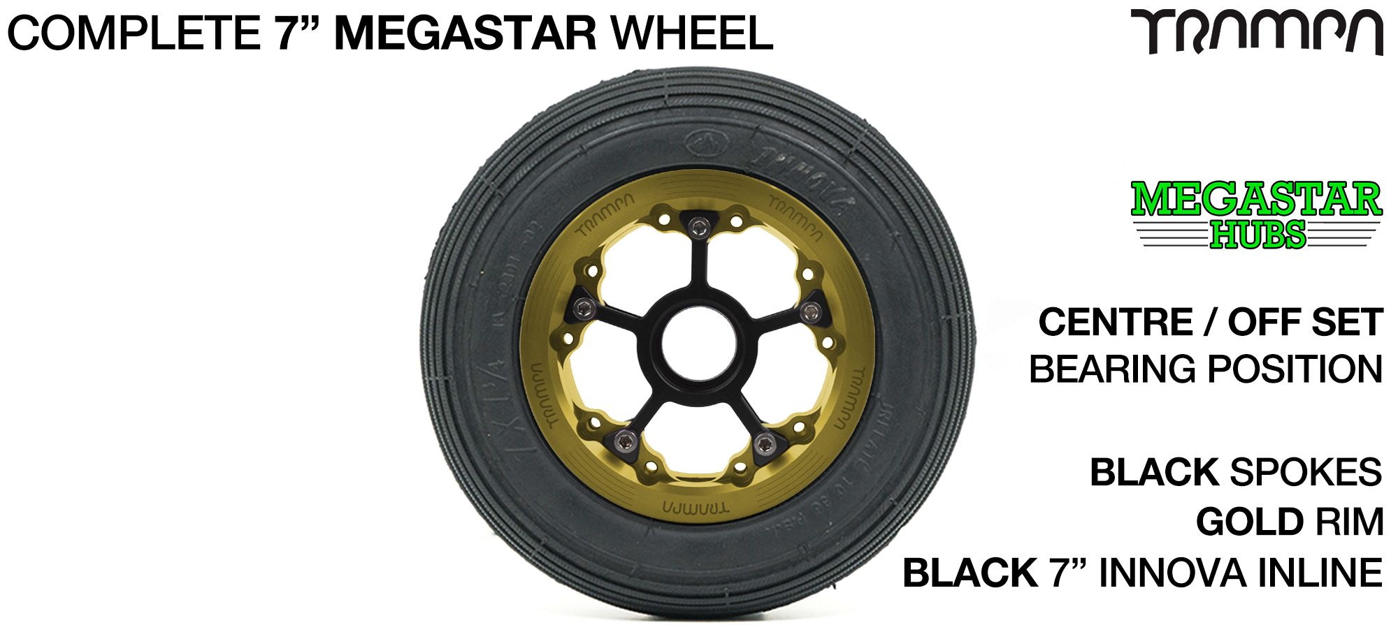 GOLD MEGASTAR Rims with BLACK Spokes & 7 Inch Tyres