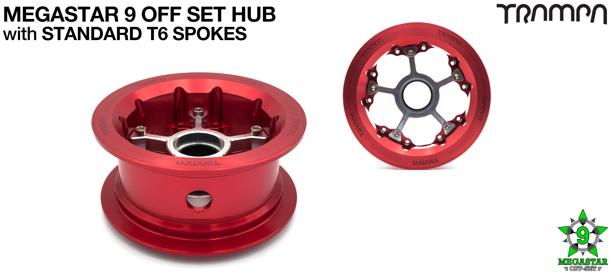 TRAMPA's 9 Inch MEGASTAR HUB! Build the MEGASTAR Hub of your dreams!! Any combination possible & fitsd 8 inch tyres too!