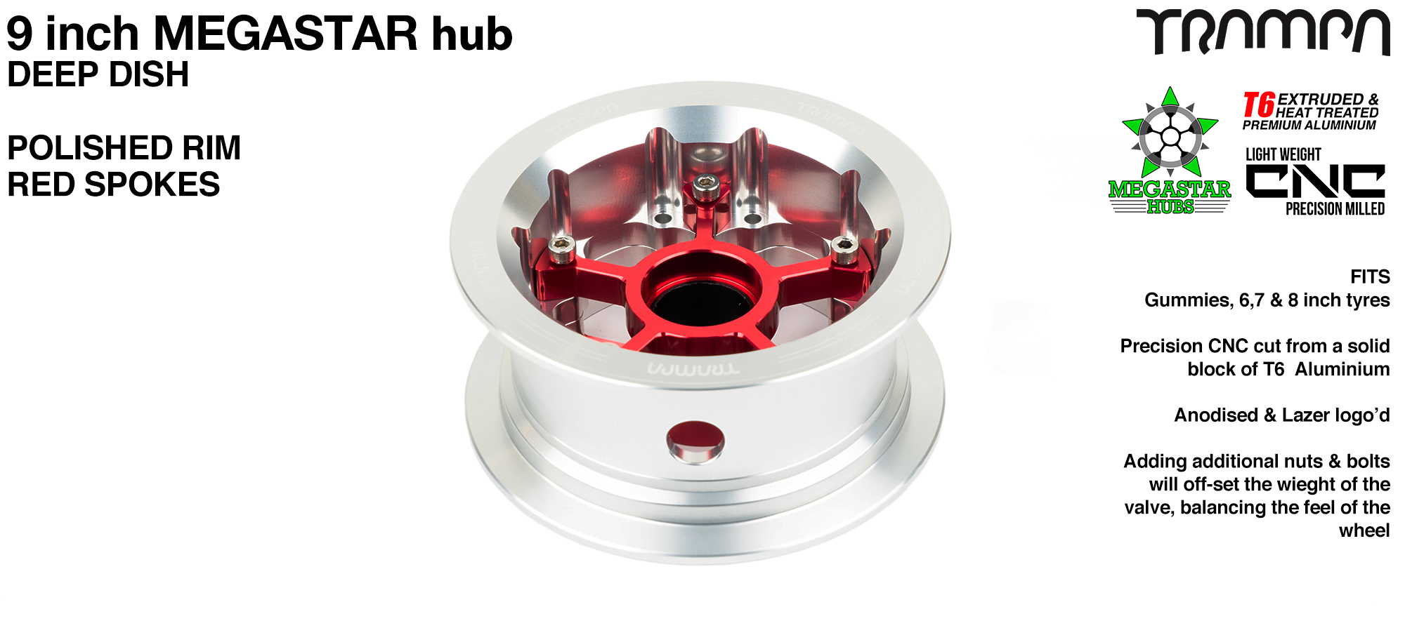 9 Inch MEGASTAR Hub - 2 Part Offset with Polished Rim with Red Spokes fits with all of TRAMPA's different 9 Inch Tyres