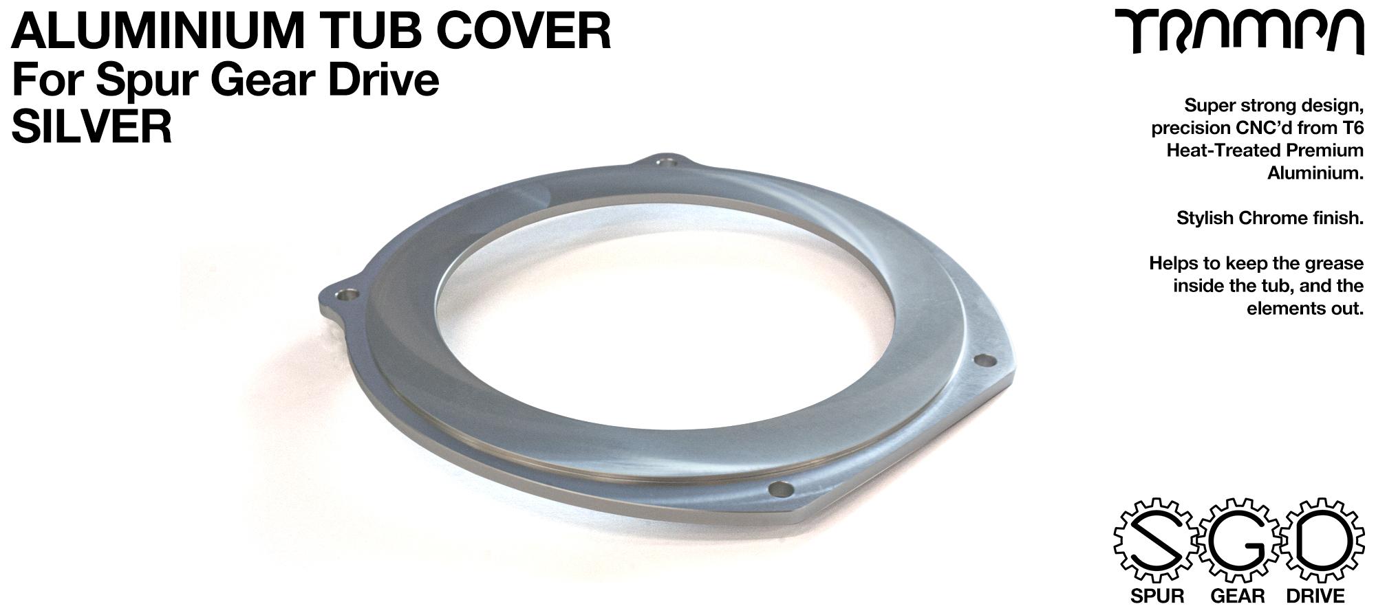 Spur Gear Drive - Aluminium Tub Cover