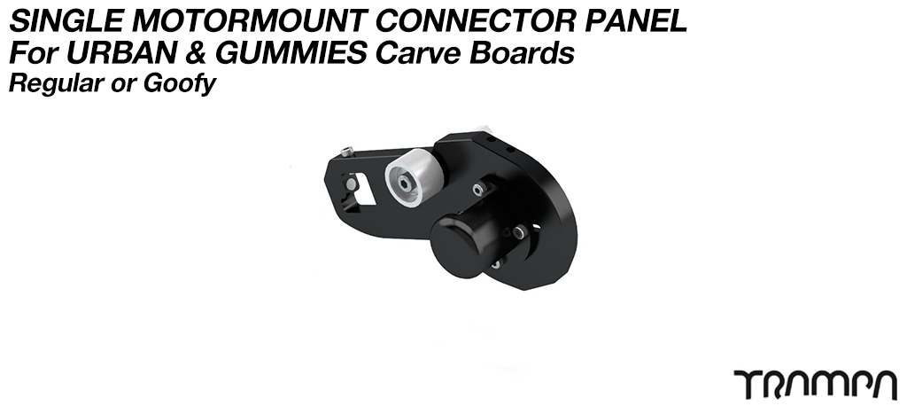 MkII URBAN & GUMMIE CARVEBOARD Motor mount Connector Panel - SINGLE