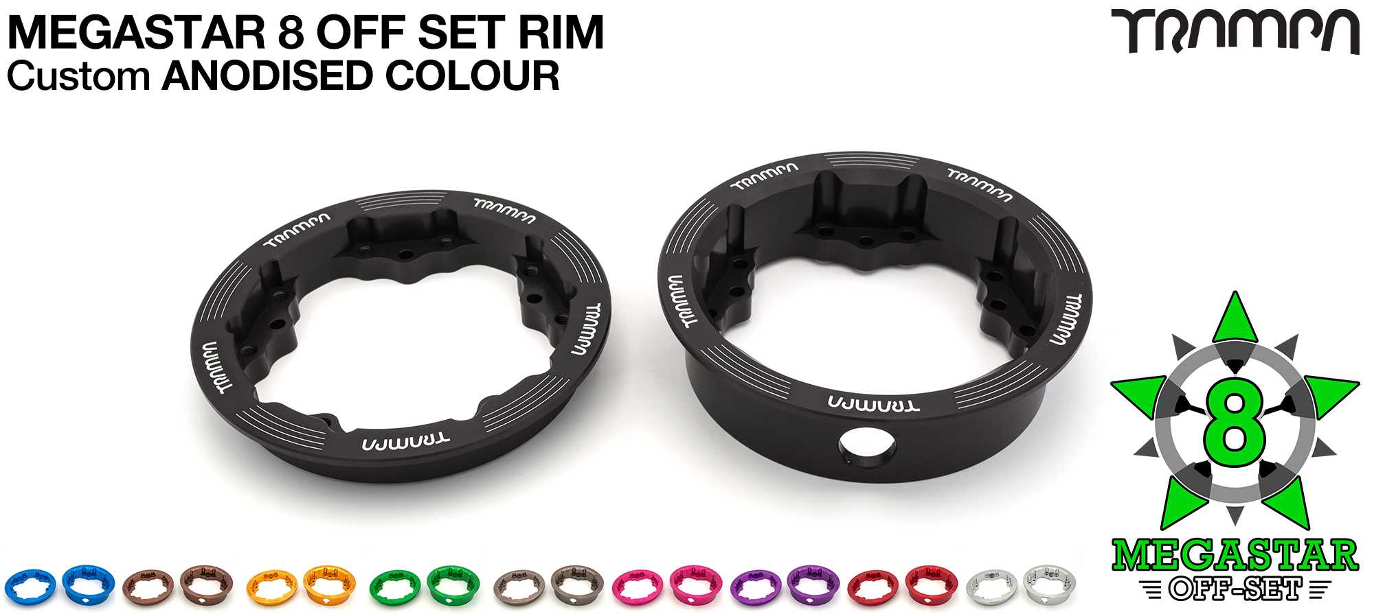 8 Inch OFF-SET MEGASTAR Rim comes in loads of different colour finishes