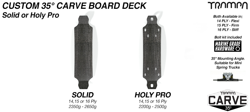 35° TRAMPA Carve Deck - Drilled, Edged, Fitted with JESSOP Grip tape & a Marine Grade Stainless Steel Countersunk Bolt kit