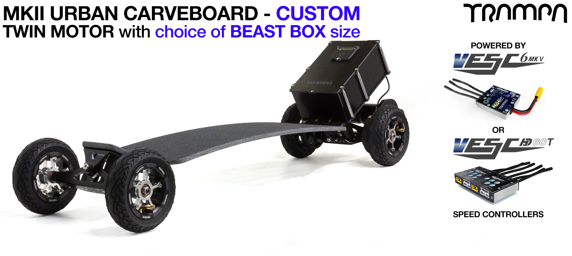 MkII TWIN Motor TRAMPA Electric URBAN Carveboard with 12A BEAST Box, VESC MKIII & OFF-SET MEGASTAR Wheels as standard