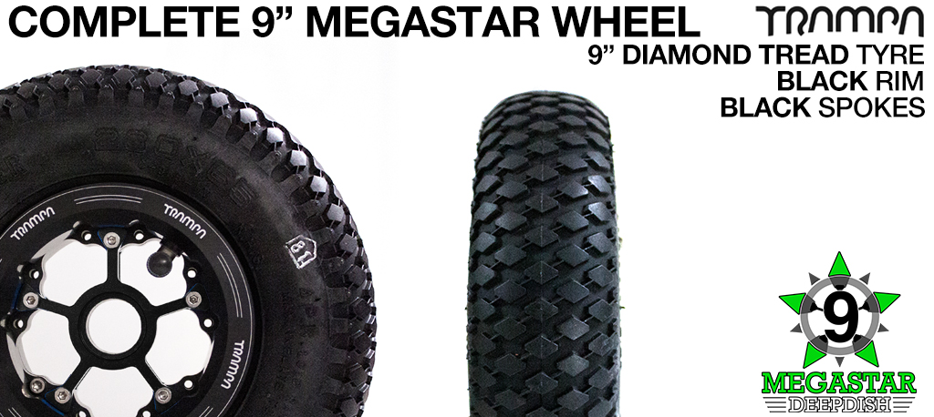BLACK 9 inch Deep-Dish MEGASTARS Rim with BLACK Spokes & 9 Inch DIAMOND TREAD Tyres