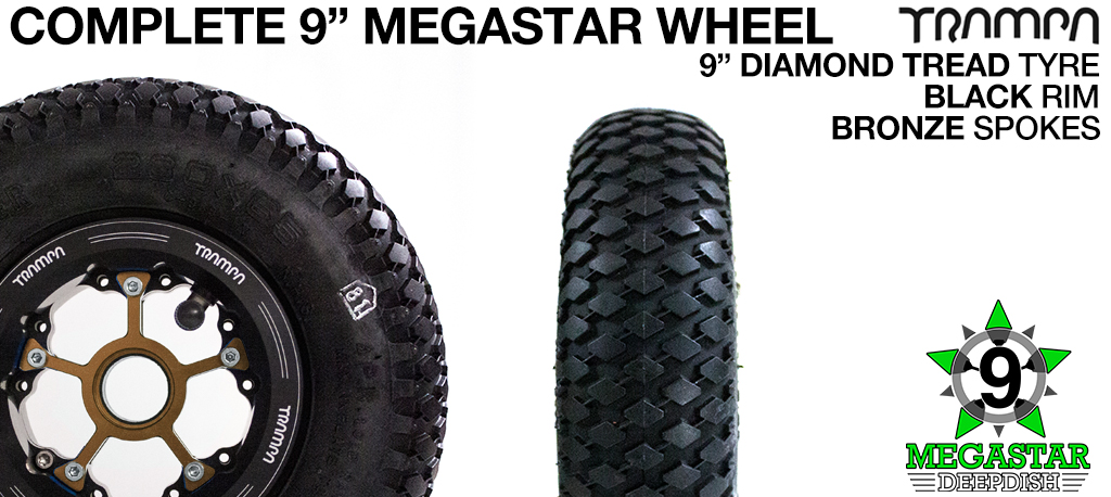 BLACK 9 inch Deep-Dish MEGASTARS Rim with BRONZE Spokes & 9 Inch DIAMOND TREAD Tyres