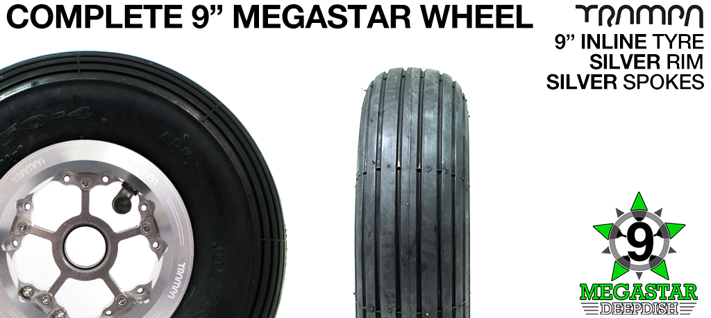 SILVER 9 inch Deep-Dish MEGASTARS Rim with SILVER Spokes & 9 Inch INLINE Tyres