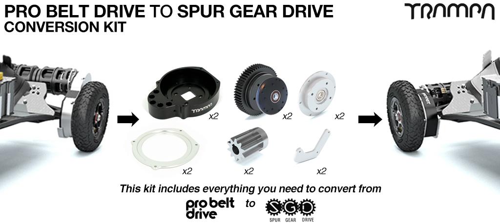PRO Belt Drive TO Spur Gear Drive conversion Kit