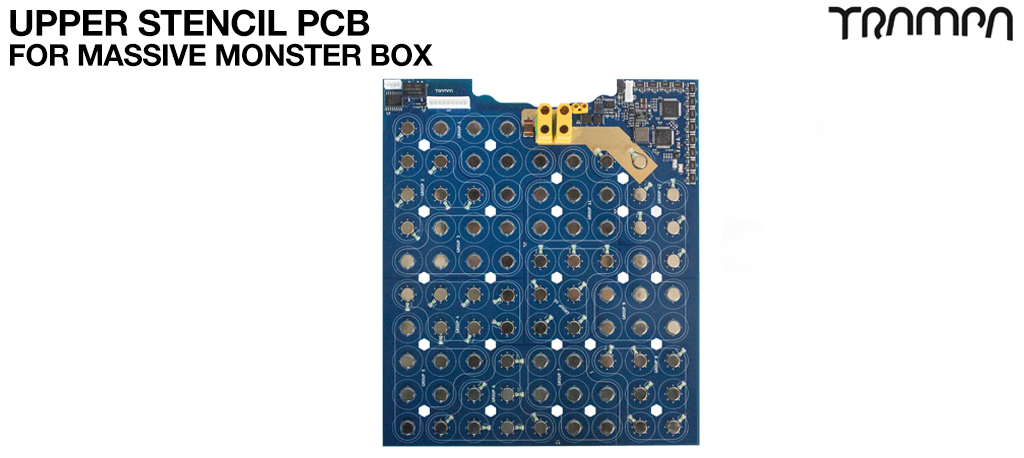 21700 UPPER PCB For TRAMPA's Massive MONSTER Box