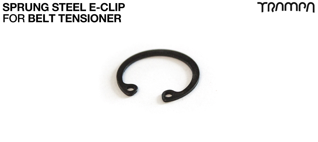Sprung Steel E-CLIP used inside the Belt tension housings to secure 608 bearing