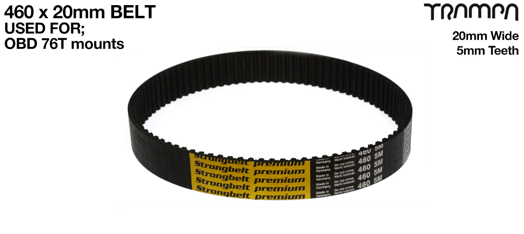460 x 20mm HTD 5M HP STRONGBELT - fits OBD 76 Tooth Pulleys & Motor Mounts