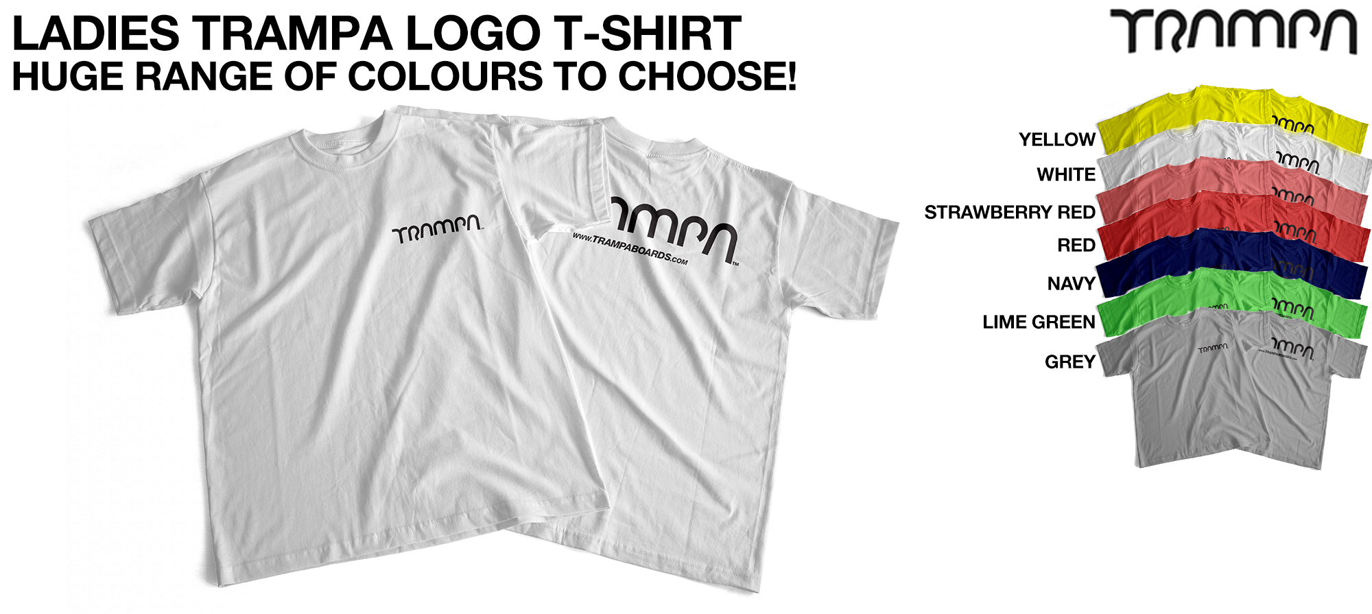 Ladies TRAMPA LOGO T-Shirt - Huge choice of colours!