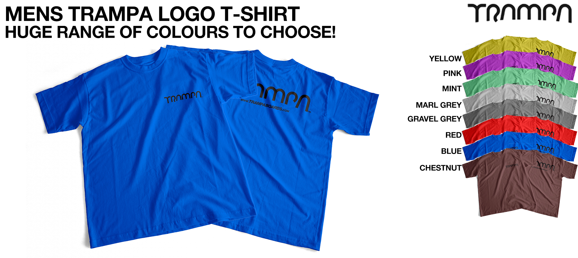 MENS TRAMPA LOGO T-Shirt - Huge choice of colours!