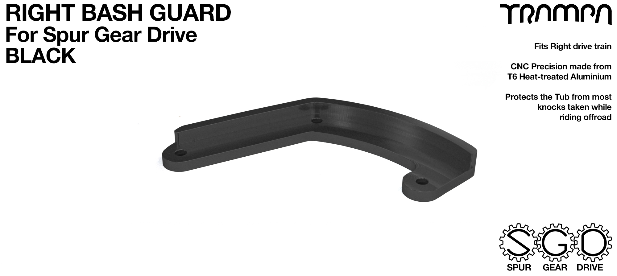 MkII Spur Gear Drive Bash Guard - RIGHT Side - BLACK