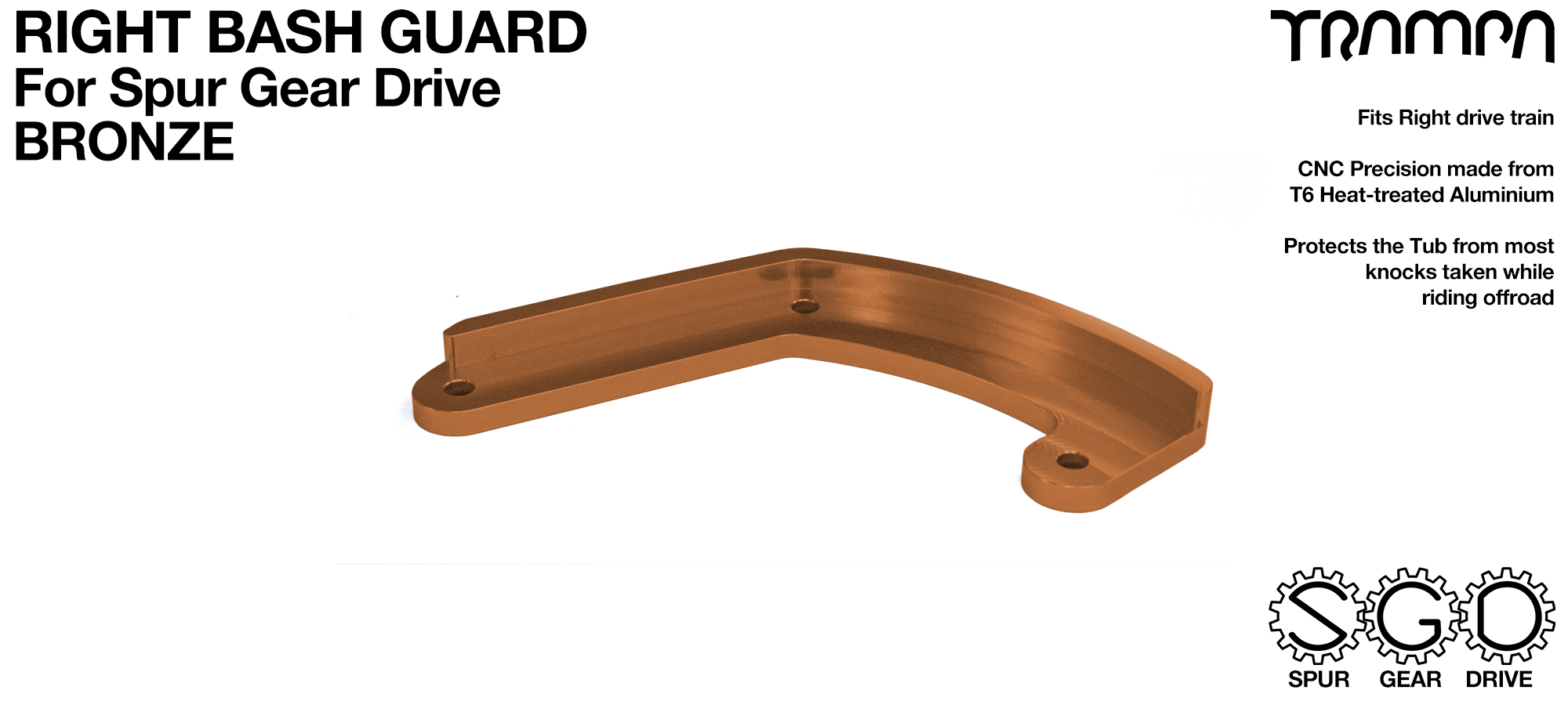 MkII Spur Gear Drive Bash Guard - RIGHT Side - BRONZE