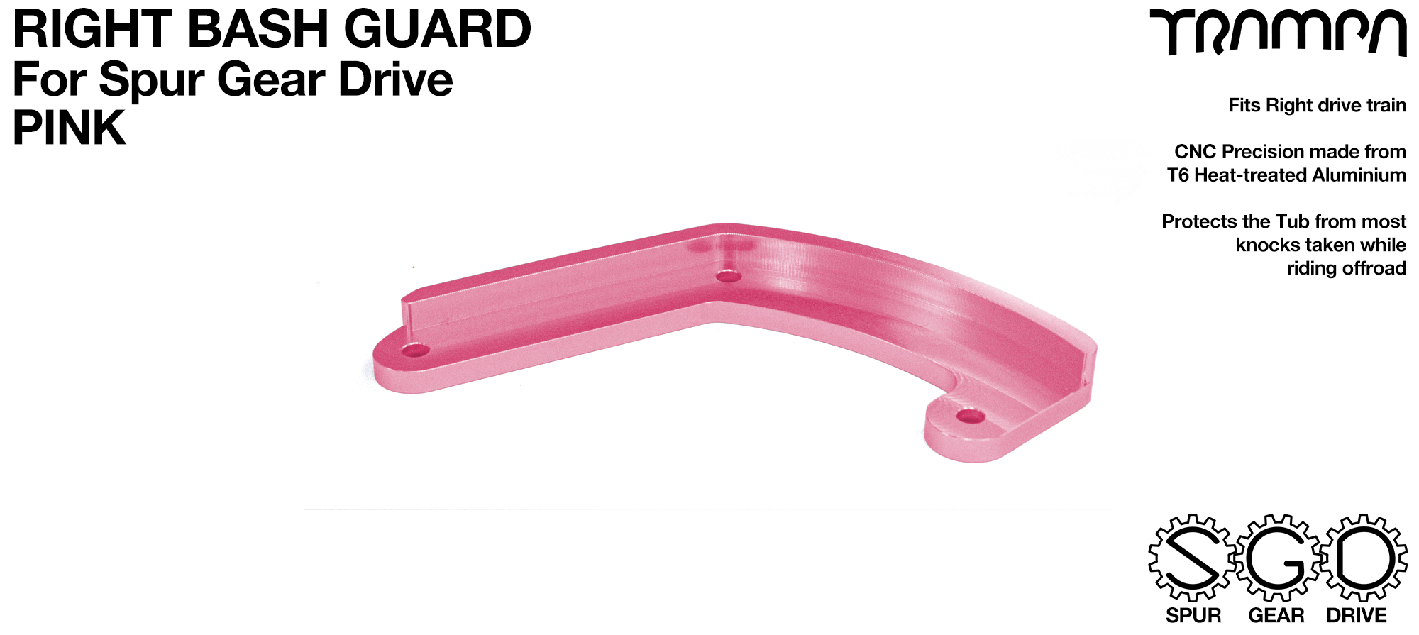 MkII Spur Gear Drive Bash Guard - RIGHT Side - PINK