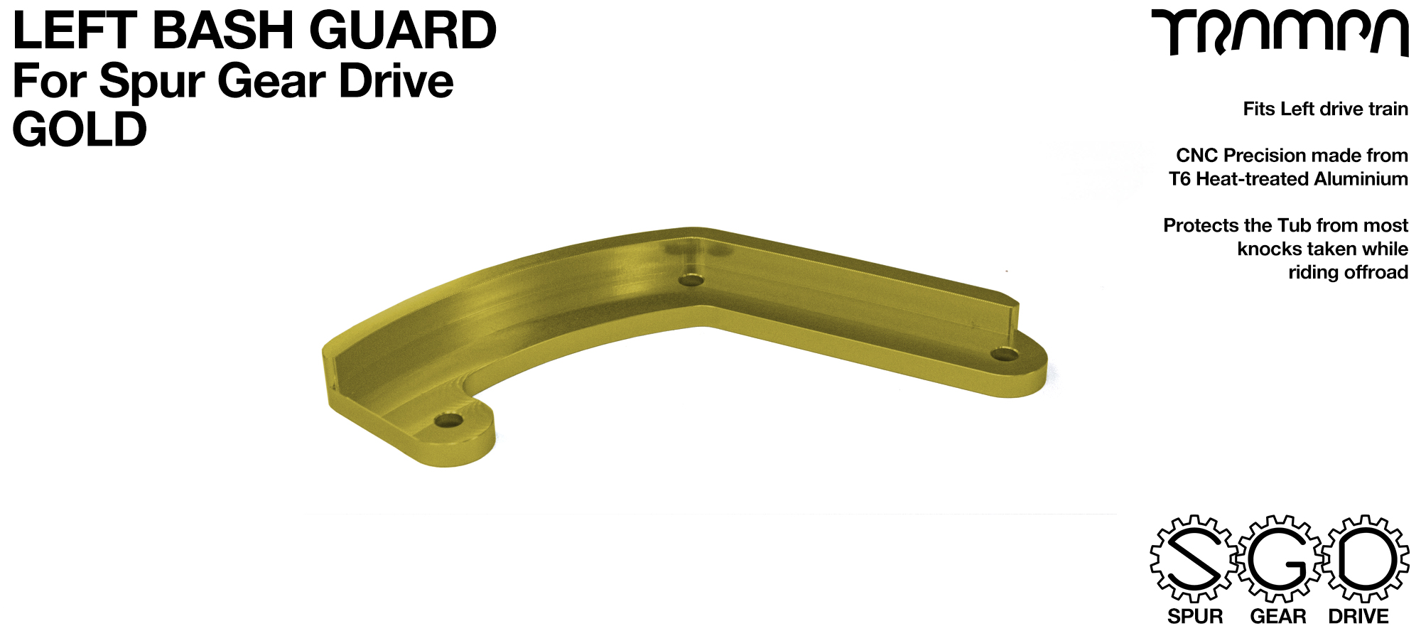 MkII Spur Gear Drive Bash Guard - LEFT Side - GOLD