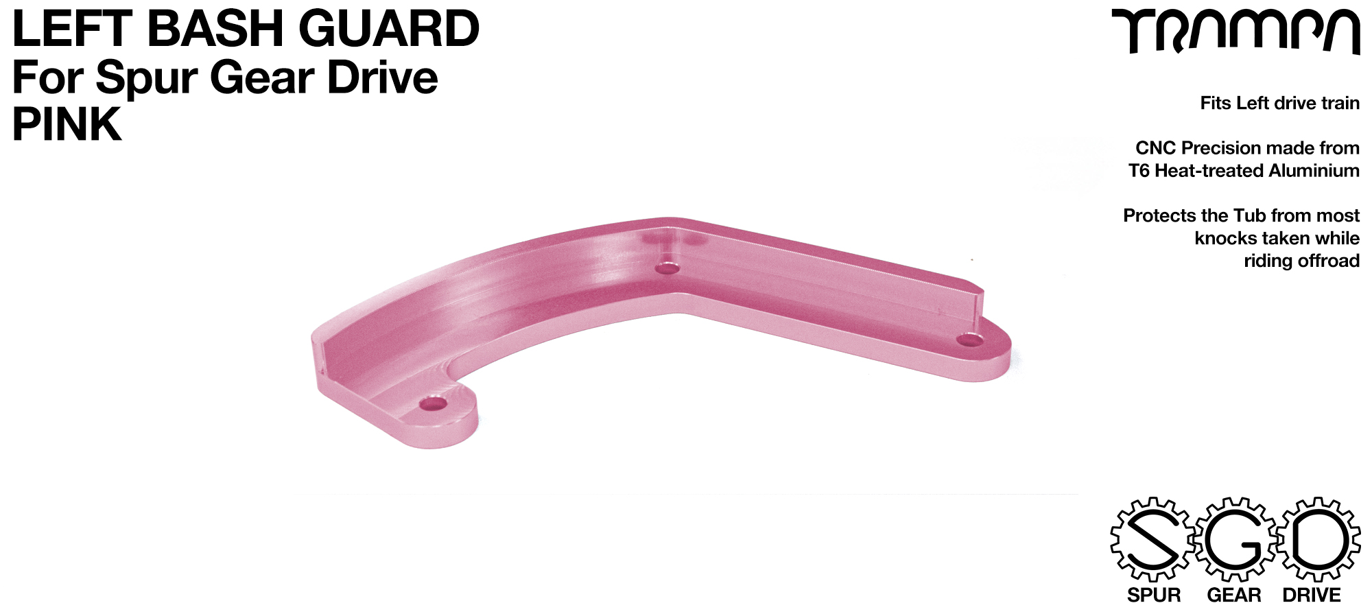 MkII Spur Gear Drive Bash Guard - LEFT Side - PINK