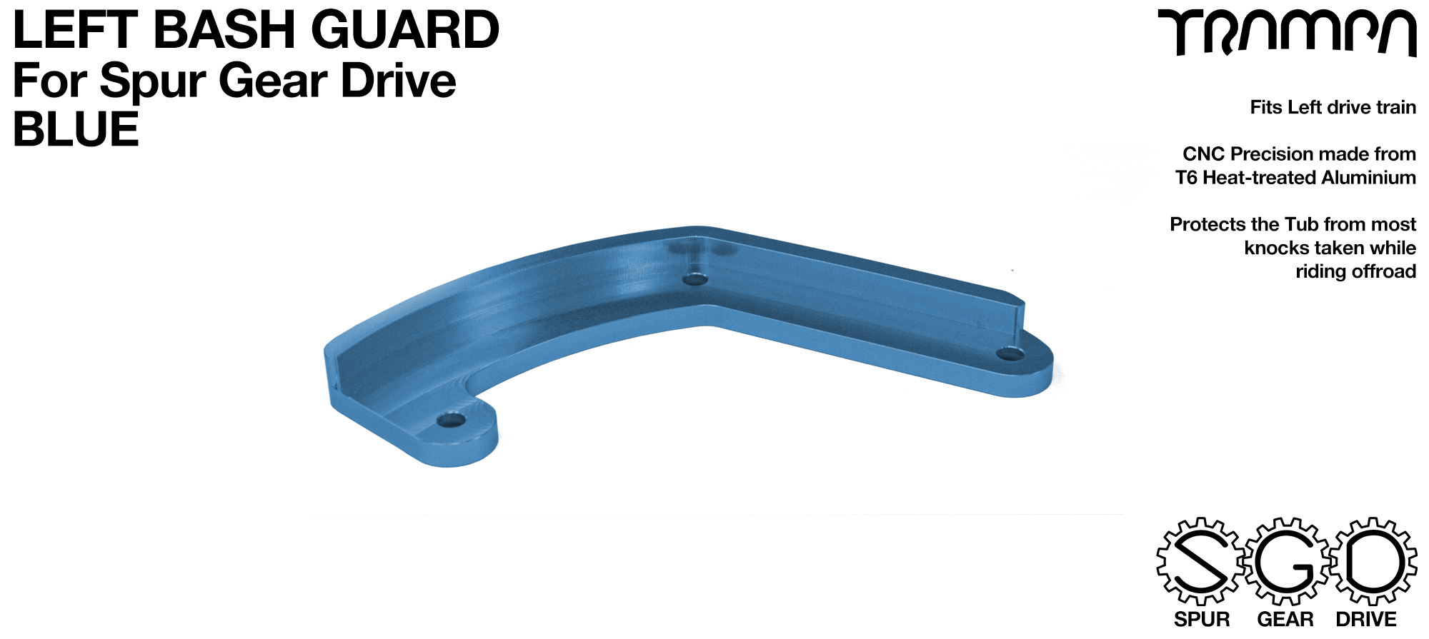 MkII Spur Gear Drive Bash Guard - LEFT Side - BLUE