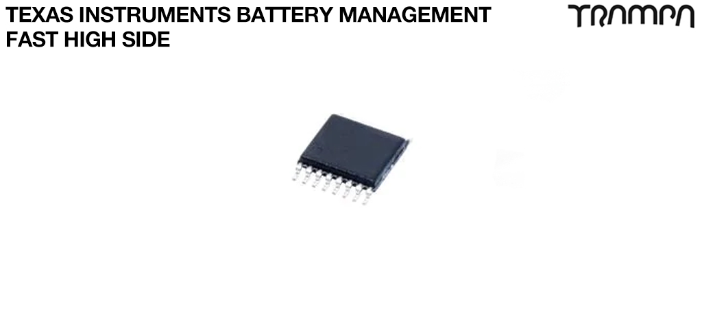 Texas Instruments Battery ManagementFast high side