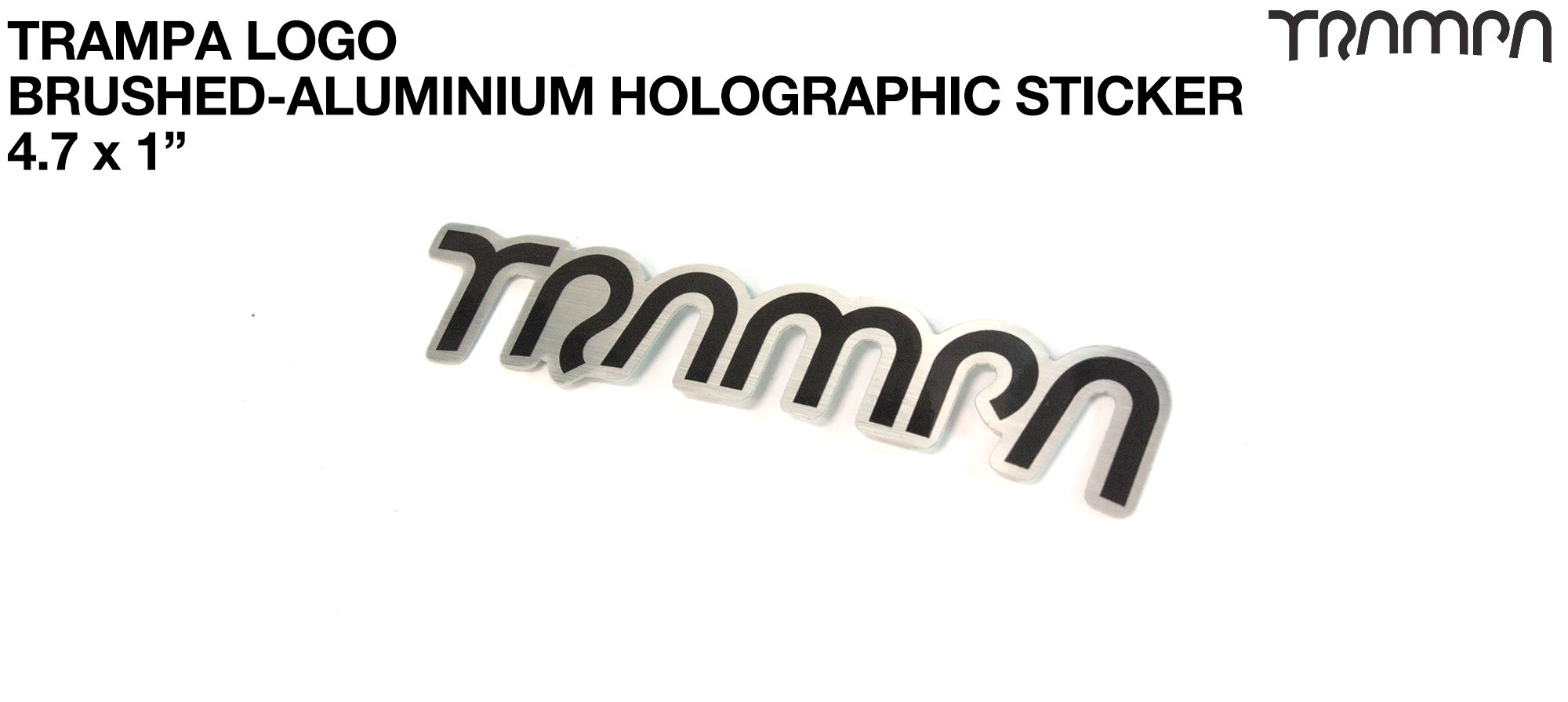 TRAMPA Brushed-Aluminium Holographic Sticker