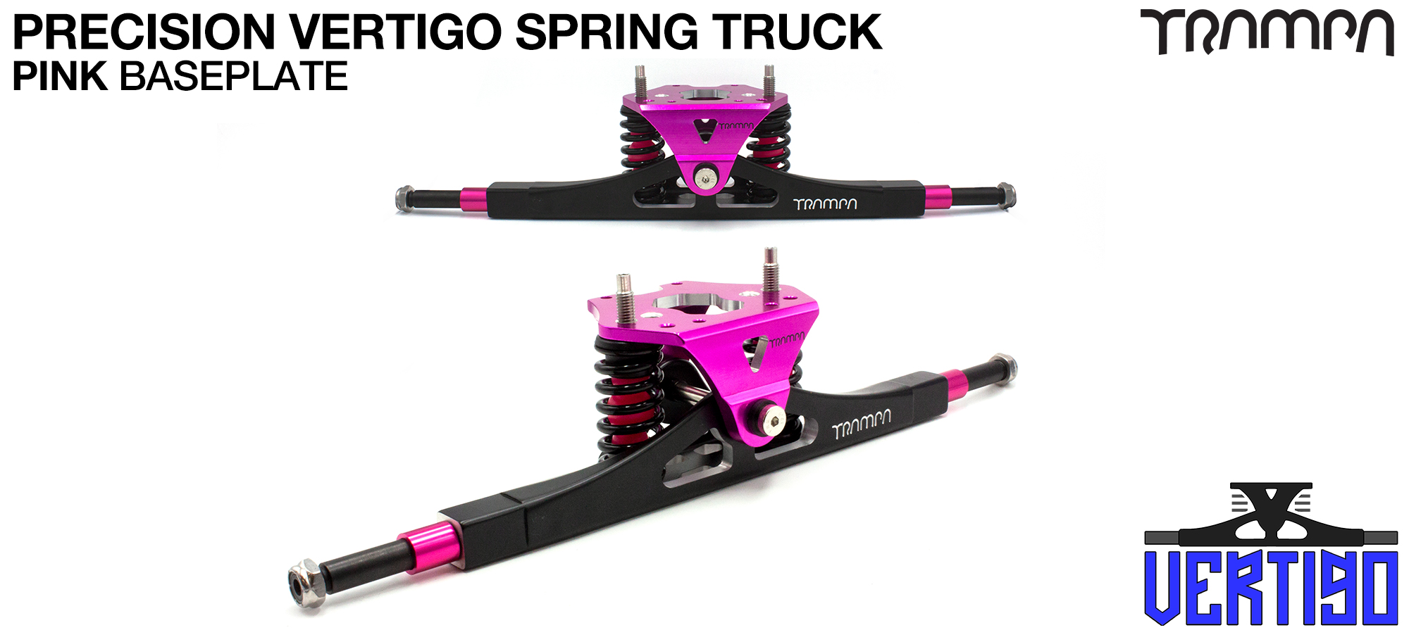 PRECISION CNC VERTIGO Truck PINK - 12mm Hollow Axles with GUNMETAL CNC baseplate Steel Kingpin TRAMPA Spring Trucks
