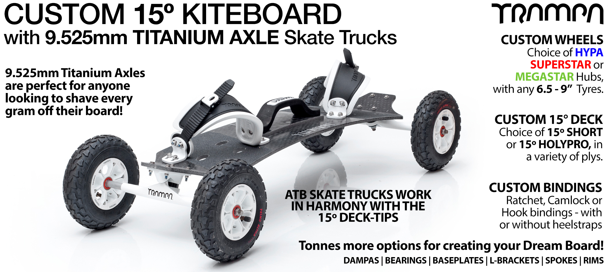 15° HOLYPRO TRAMPA Kiteboard - 9.525mm TITANIUM Axle Skate Trucks SUPERSTAR Wheels & CAMLOCK Bindings